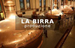Birra produzione